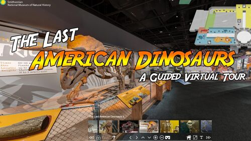 Last American Dinosaurs Virtual Tour
