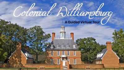 Colonial Williamsburg - A Guided Virtual Tour with Directed Worksheet